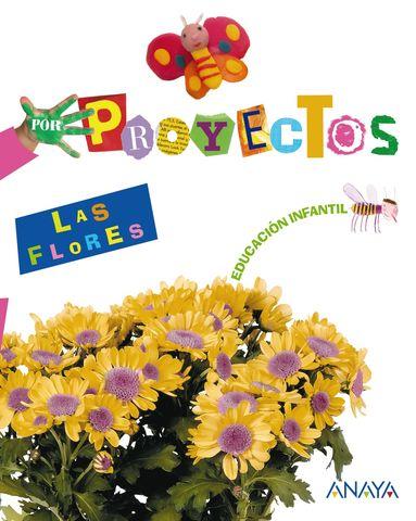 PROYECTO LAS FLORES