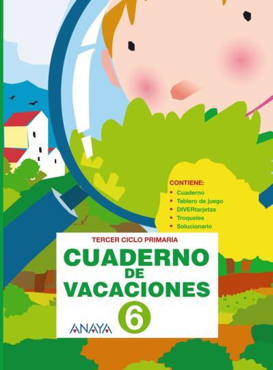 CUADERNO DE VACACIONES 6 2º Ciclo de Primaria