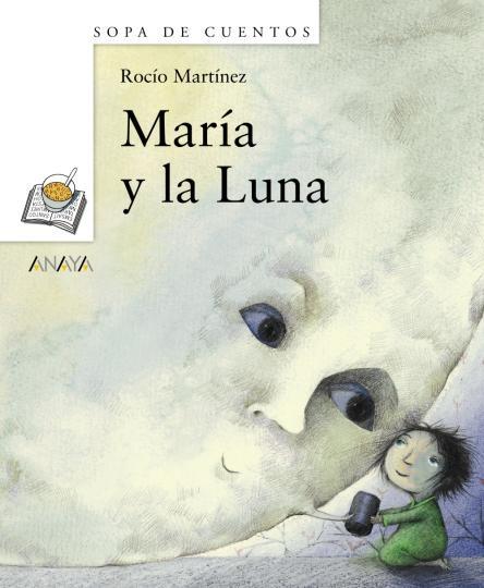 MARÍA Y LA LUNA- Sopa cuentos