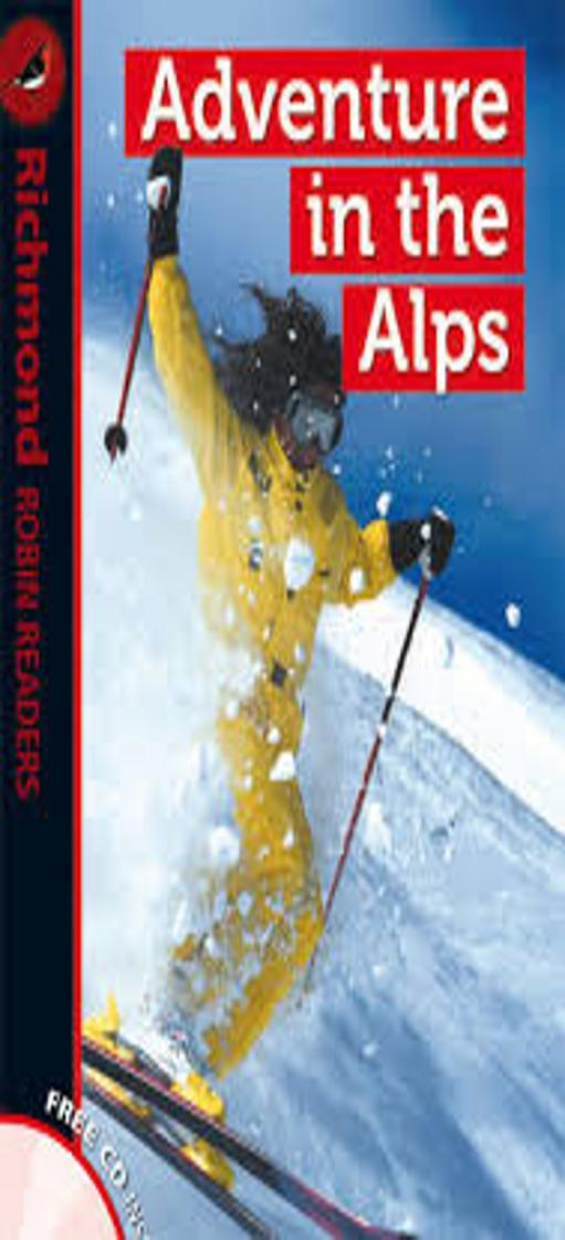 ADVENTURE IN THE ALPS + CD - Richmond Robin Readers 1