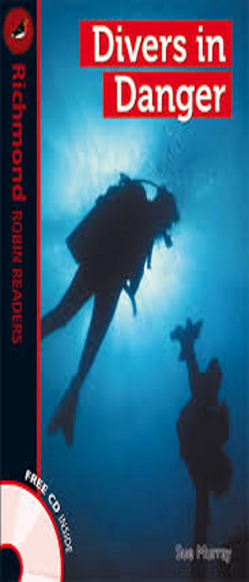 DIVERS IN DANGER + CD - Richmond Robin Readers 1
