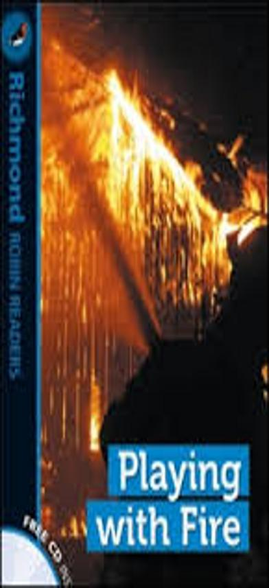 PLAYING WITH FIRE + CD - Richmond Robin Readers 2