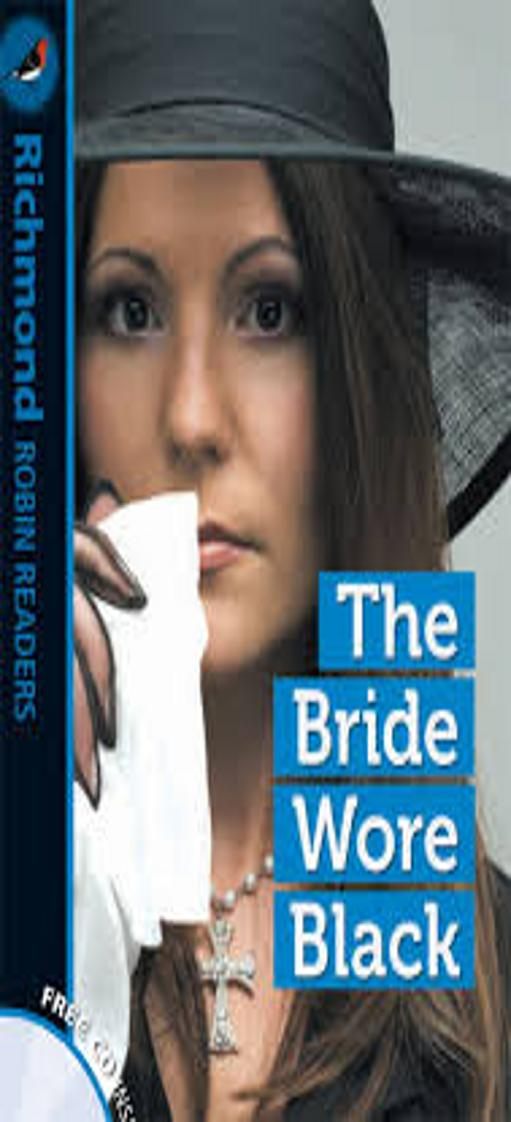 BRIDE WORE BLACK, THE + CD - Richmond Robin Readers 2