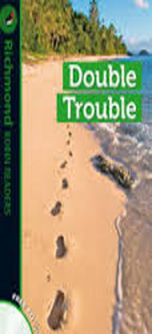 DOUBLE TROUBLE + CD - Richmond Robin Readers 3