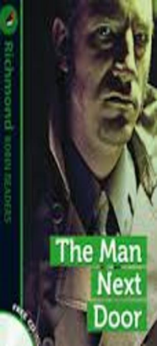 MAN NEXT DOOR, THE + CD - Richmond Robin Readers 3