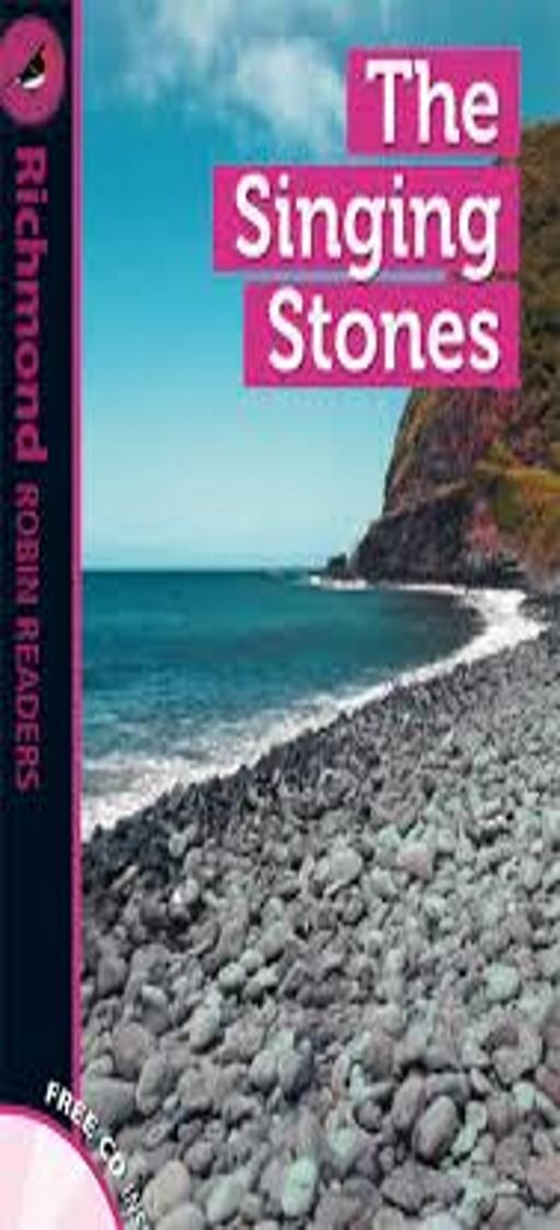 SINGING STONES, THE + CD - Richmond Robin Readers 4