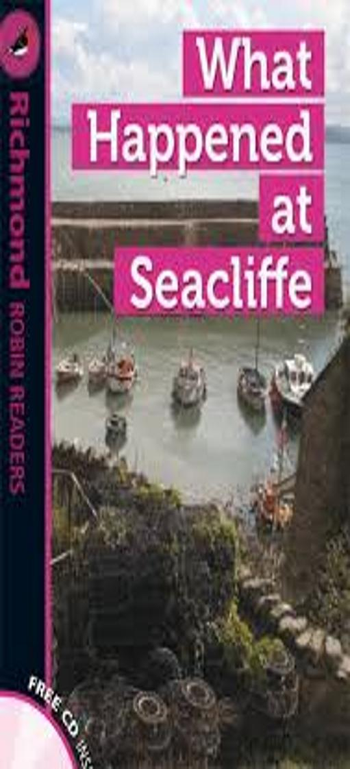 WHAT HAPPENED AT SEACLIFFE + CD - Richmond Robin Readers 4