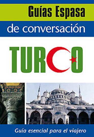 GUIA ESPASA DE CONVERSACIÓN TURCO