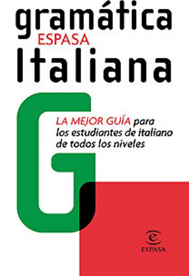 GRAMÁTICA ITALIANA ESPASA Ed 2008