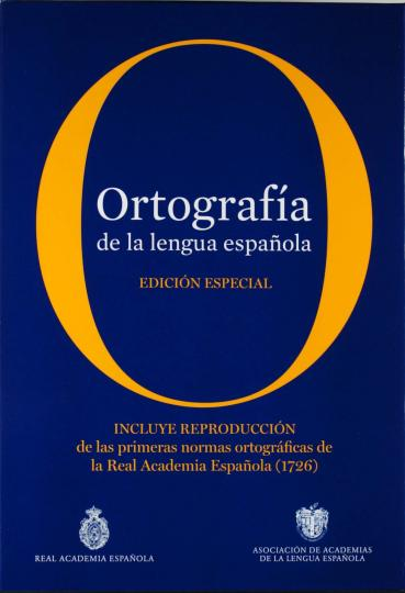 ORTOGRAFIA DE LA LENGUA ESPAÑOLA - Real Academia Español - ESPECIAL ED