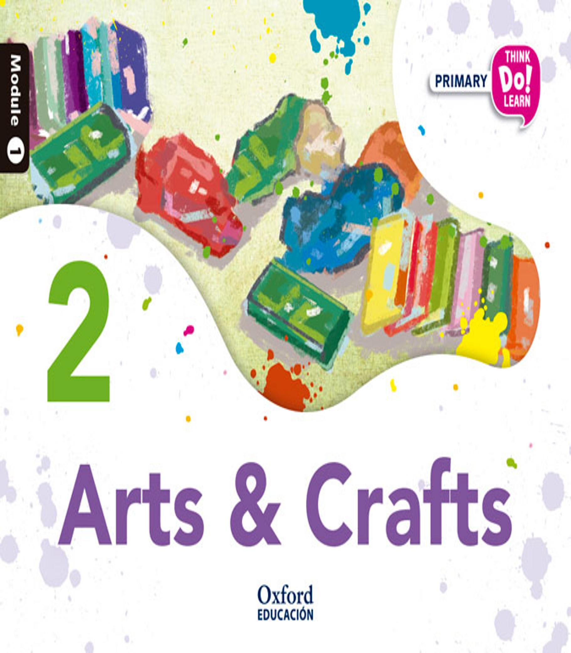 ARTS AND CRAFTS 2.1 Think Do Learn