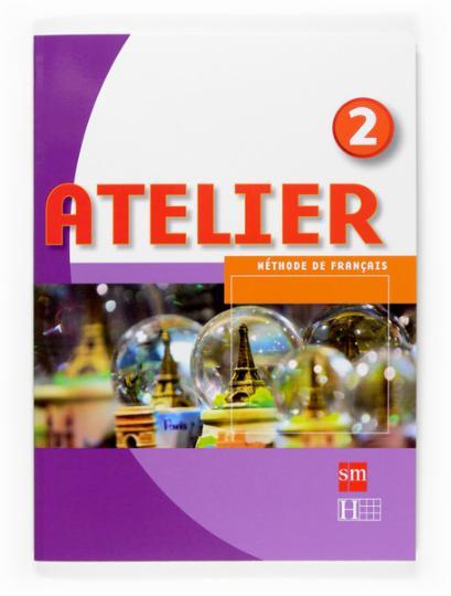 ATELIER 2 Méthode de Français A1- A2