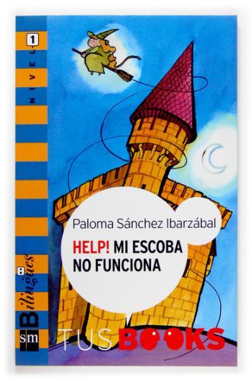 HELP! MI ESCOBA NO FUNCIONA - Nivel 1 Tus Books