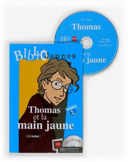 THOMAS ET LA MAIN JAUNE + CD Niv. 2 - Bibliojeunes A1/A2