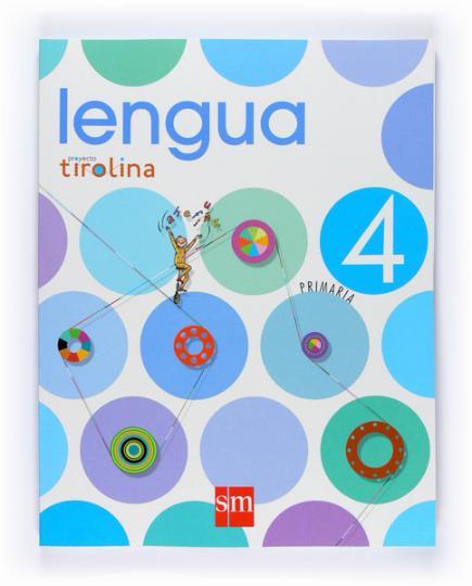 LENGUA 4 PRIMARIA Proyecto Tirolina