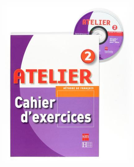 ATELIER 2 Cahier d´ exercices A1- A2