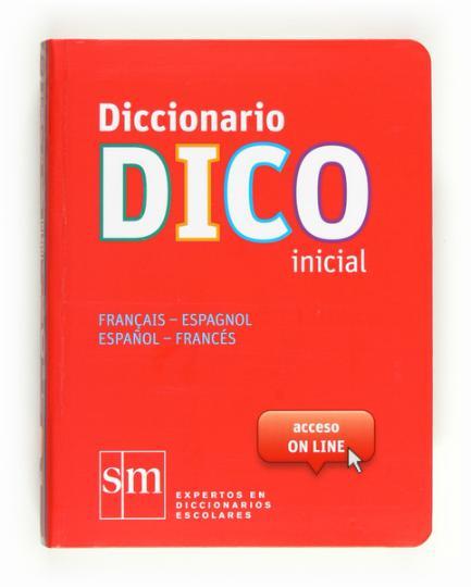 DICC DIDÁCTICO DICO  INICIAL Fra - Esp / Esp - Fra + CD-ROM 2012