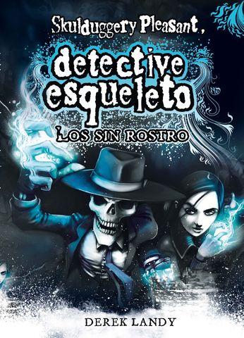 SIN ROSTRO, LOS DETECTIVE ESQUELETO 3