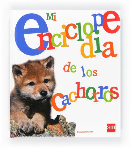 MI ENCICLOPEDIA DE LOS CACHORROS