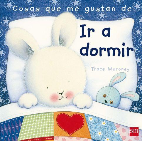 S.COSAS QUE ME GUSTAN DE IR A DORMIR