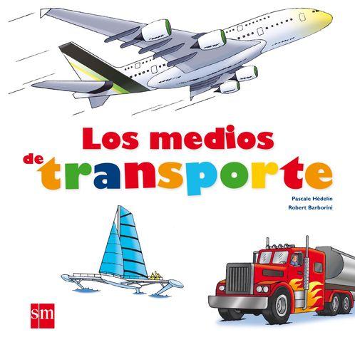 MEDIOS DE TRANSPORTE, LOS