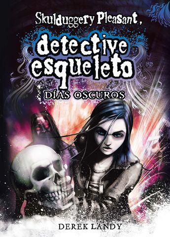 DESQ. 4 DETECTIVE ESQUELETO:DIAS OSCUROS