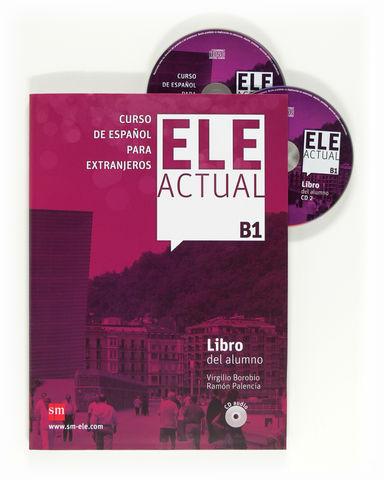 ELE ACTUAL B1 Alumno + CD