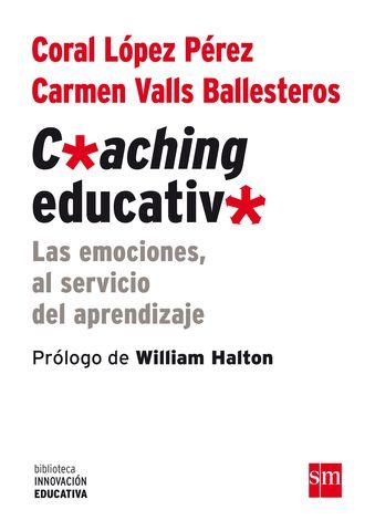 COACHING EDUCATIVO EMOCIONES AL SERVICIO DEL APRENDIZAJE