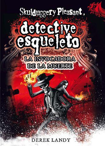 DESQ. 6 DETECTIVE ESQUELETO:LA INVOCADOR