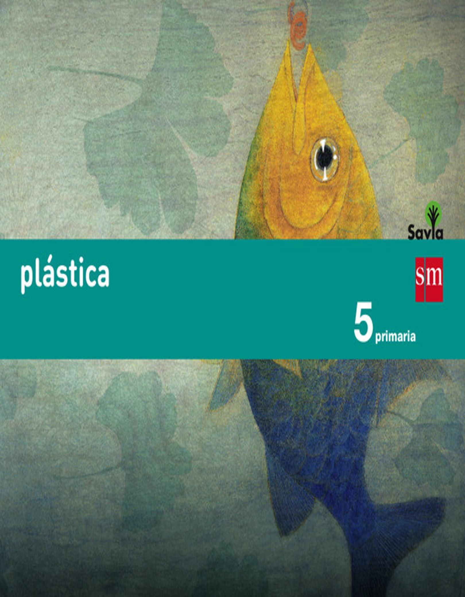 PLASTICA 5º PRIM - Proyecto Savia