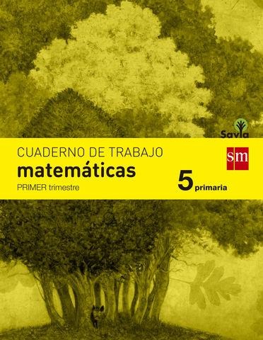 CUAD MATEMATICAS 5º PRIM 1er Trimestre SAVIA