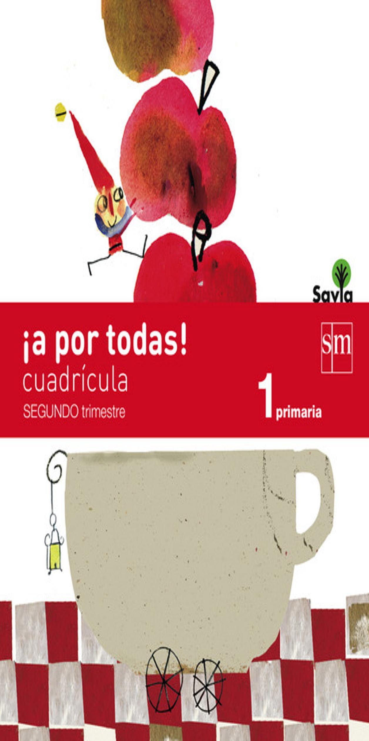 GLOBALIZADO CUADRICULA 1º PRIM 2do Trimestre - Proyecto Savia