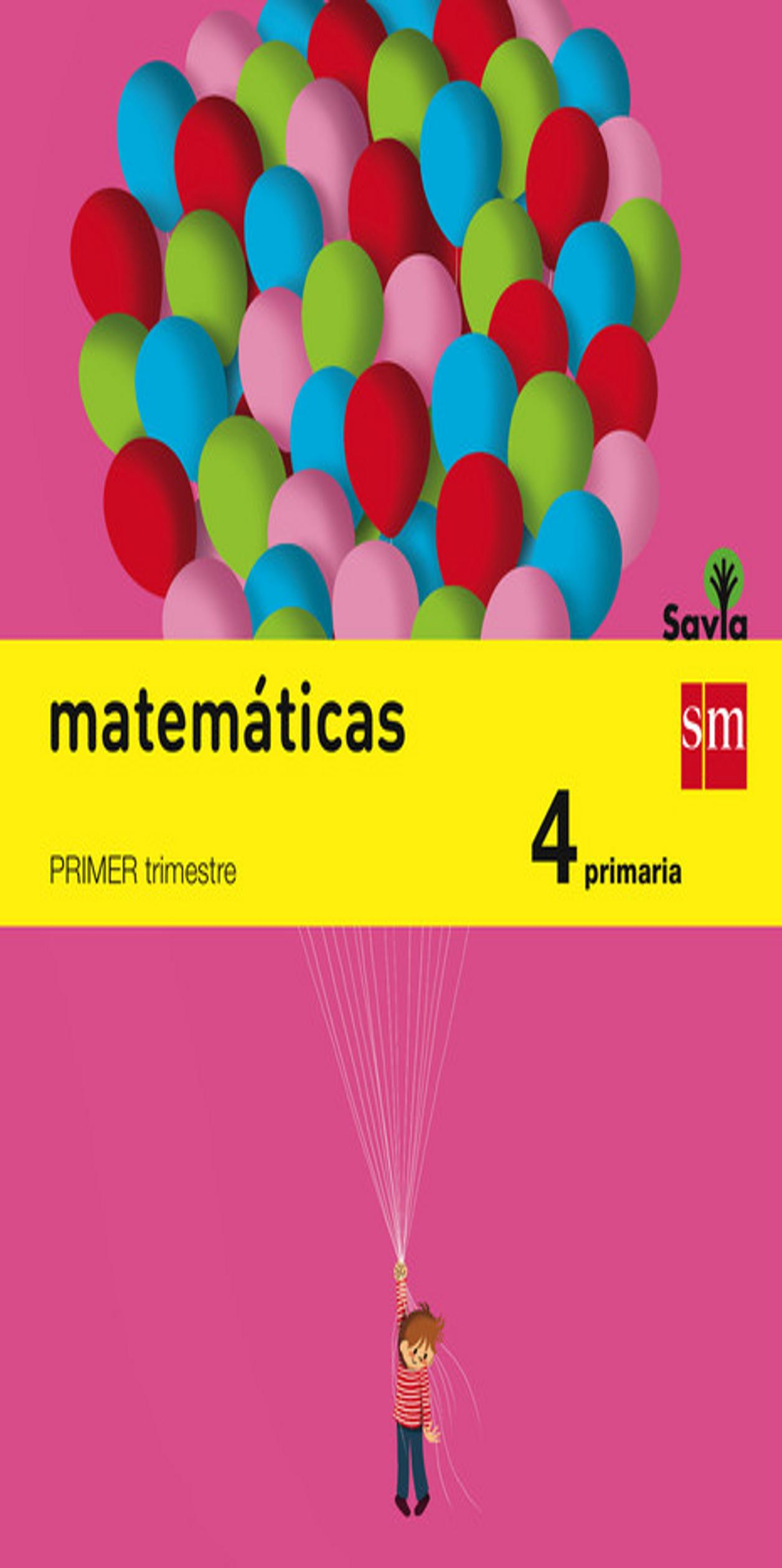 MATEMATICAS 4º  PRIM Trimestral - Proyecto Savia