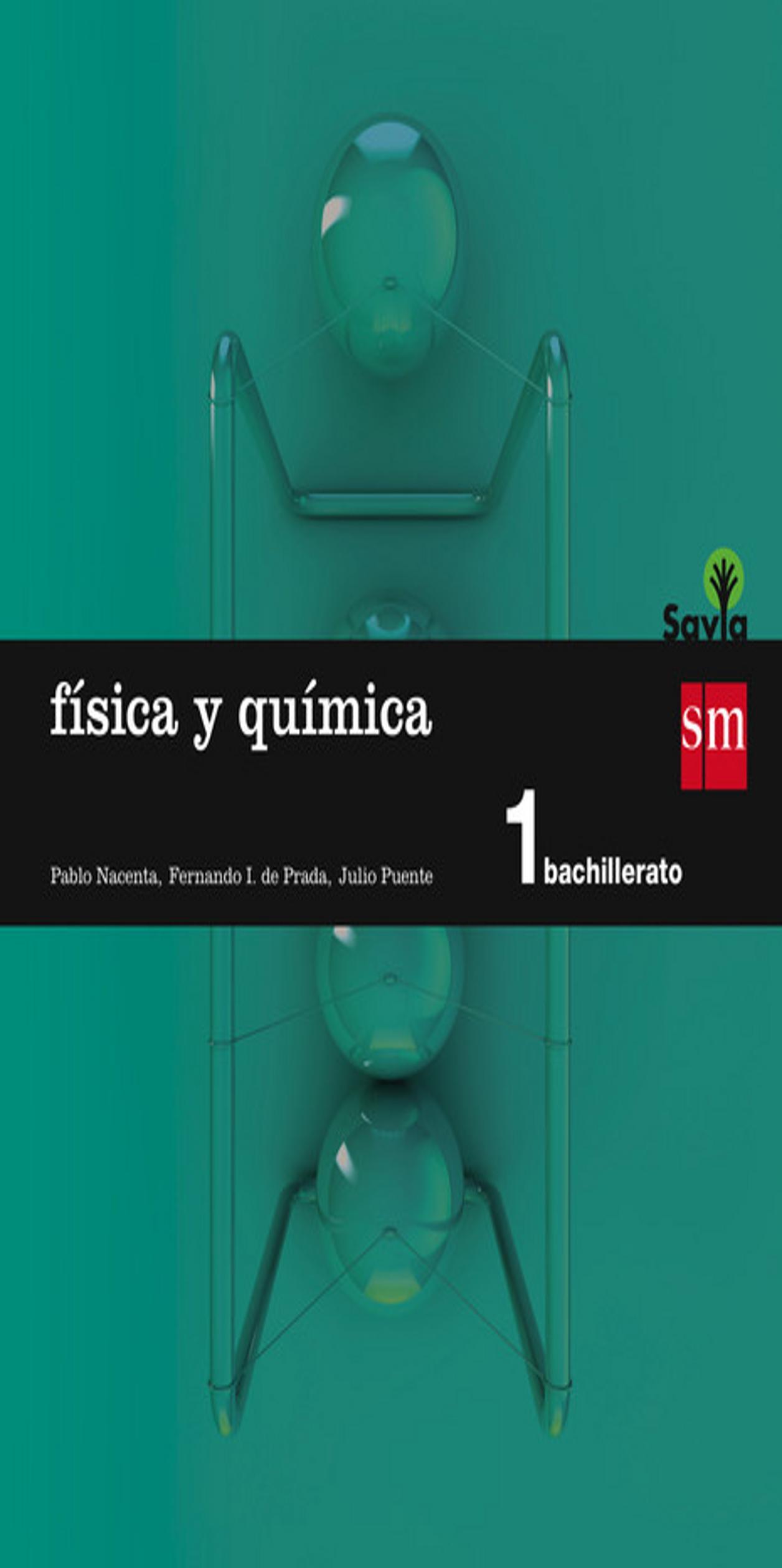 FÍSICA Y QUÍMICA 1º BACH - Proyecto Savia