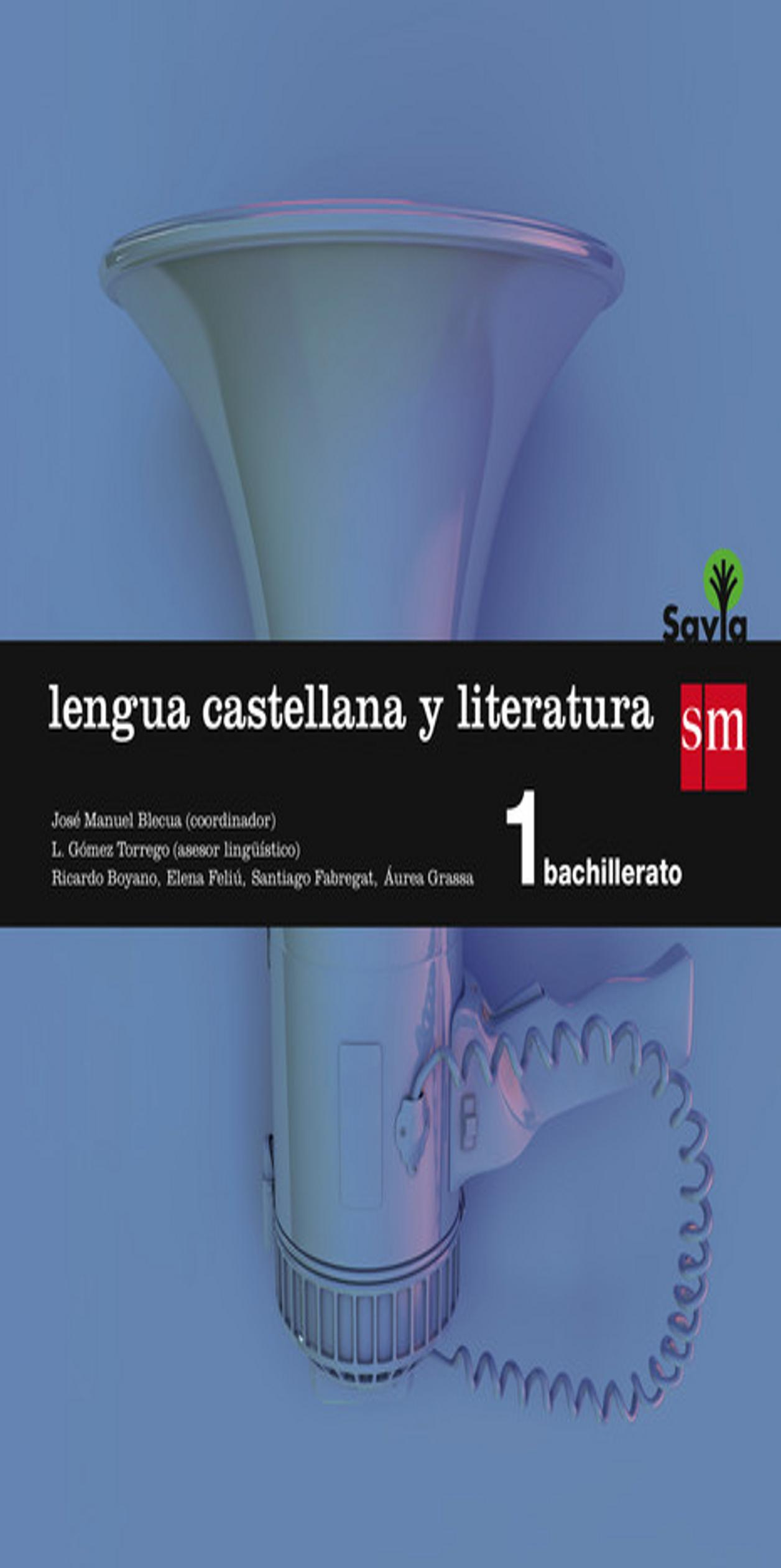 LENGUA CASTELLANA 1º BACH - Proyecto Savia