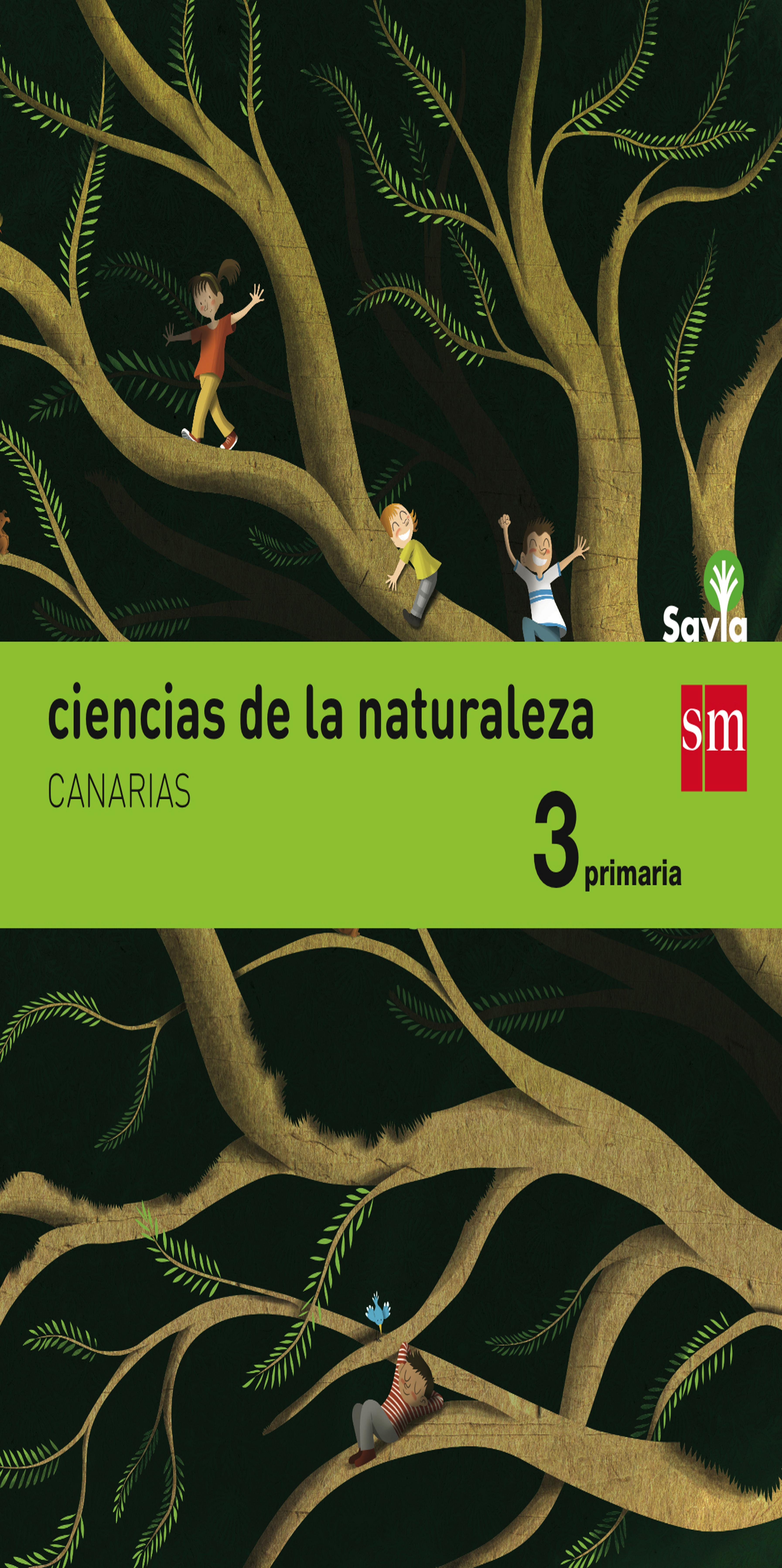 CIENCIAS NATURALES 3º  PRIM - Proyecto Savia   Canarias