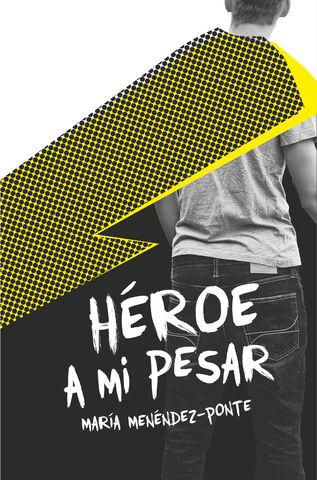 HEROES A MI PESAR