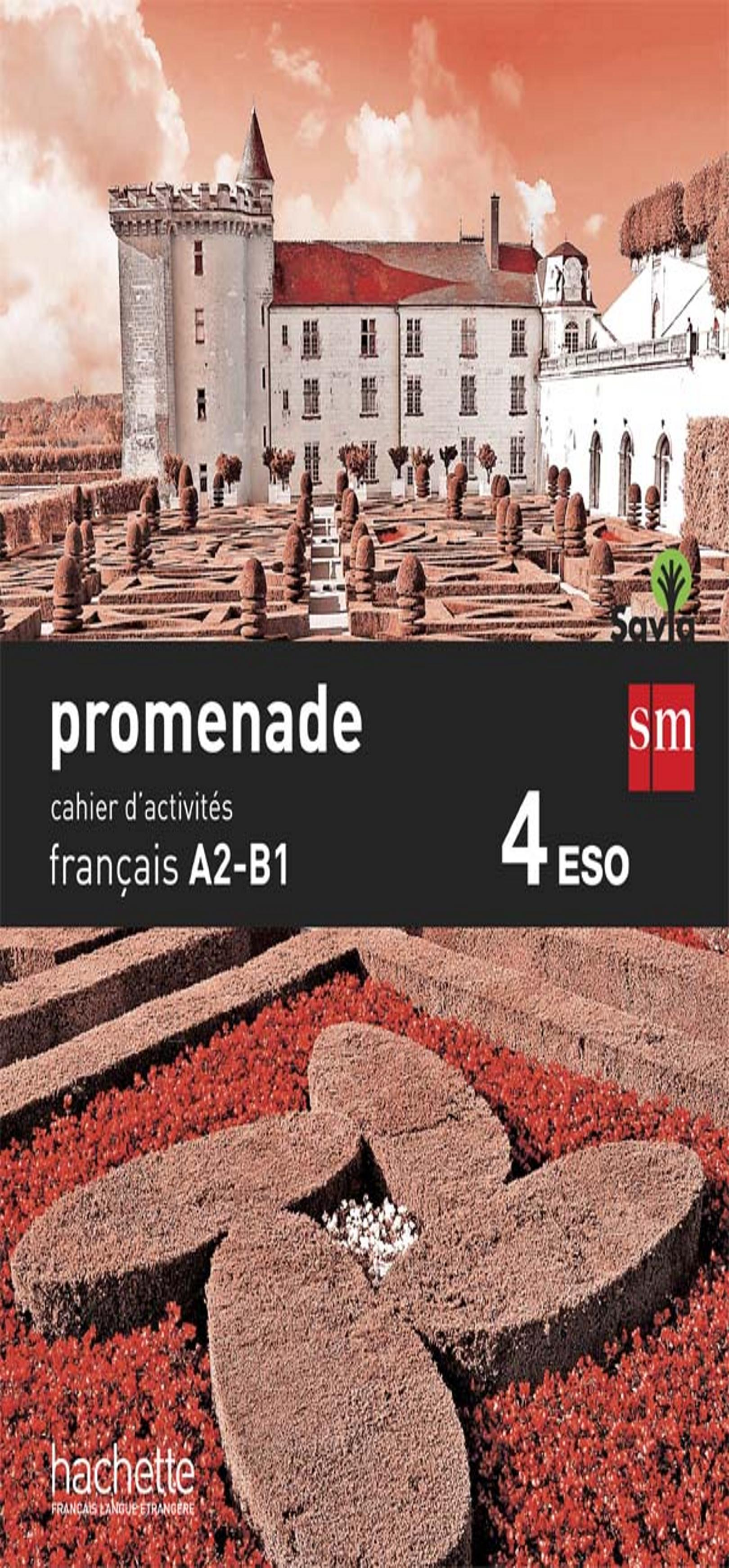 PROMENADE A2-B1 4º ESO Cahier d´Exercises