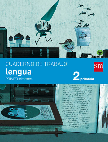 CUAD LENGUA 2º PRIM 1er Trimestre PAUTA - Proyecto Savia