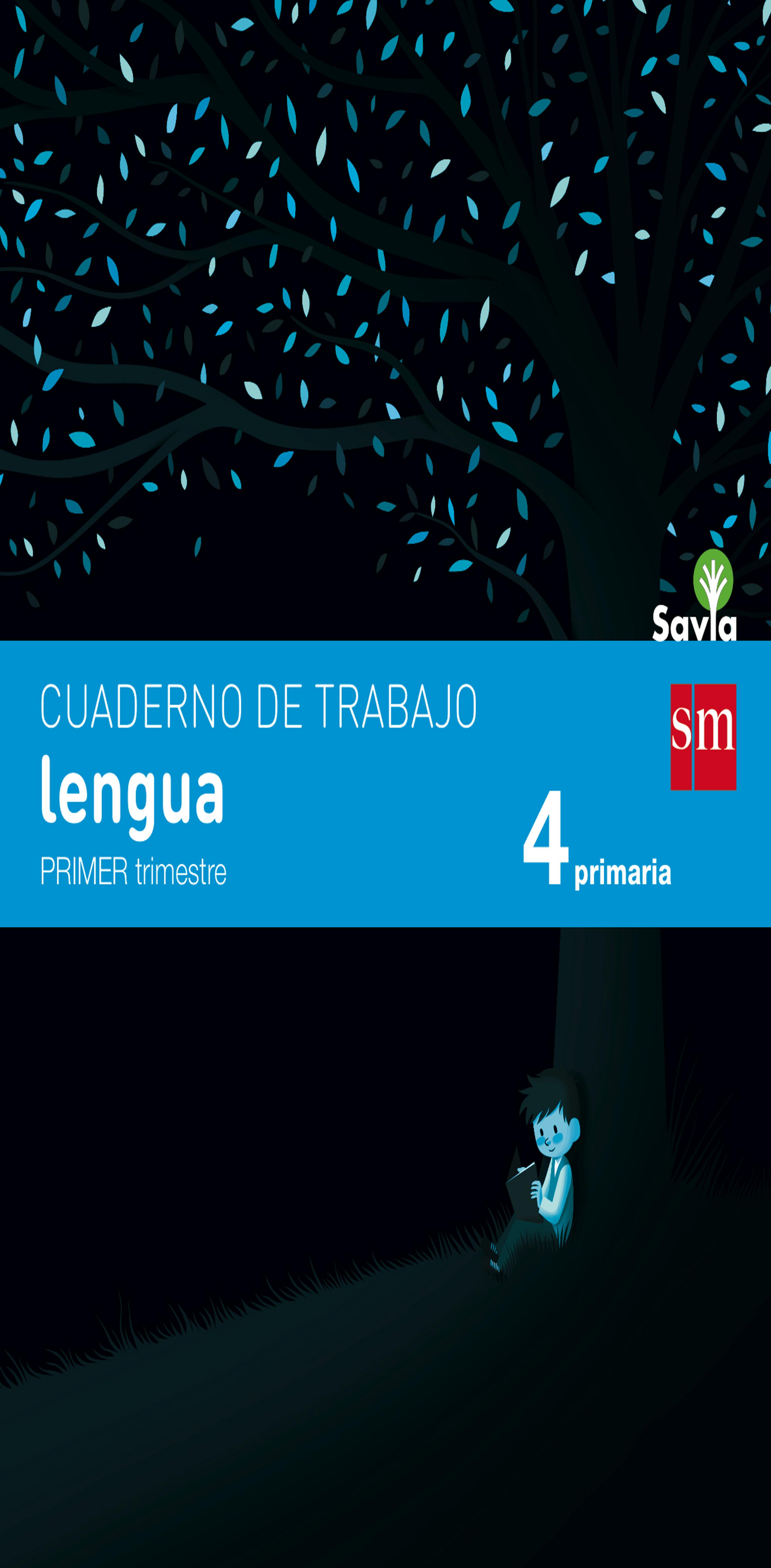 CUADERNO LENGUA 4 PRIM 1er Trimestre - Proyecto Savia