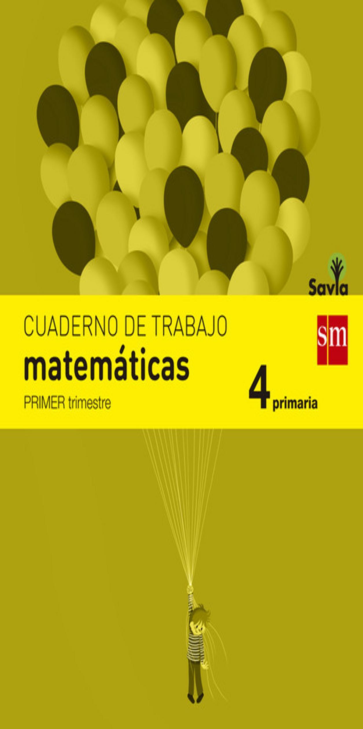CUADERNO MATEMÁTICAS 4º PRIM 1er Trimestre - Proyecto Savia
