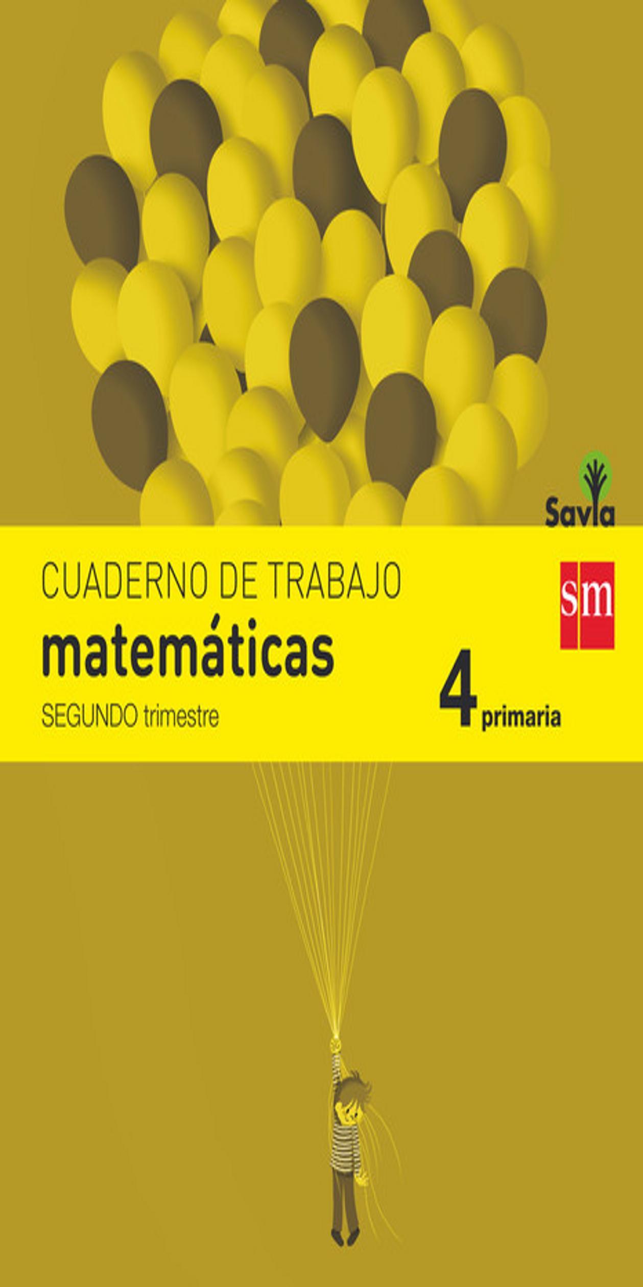 CUADERNO MATEMÁTICAS 4º PRIM 2do Trimestre - Proyecto Savia
