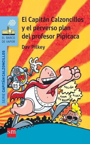 CAPITAN CALZONCILLOS Y EL PERVERSO PLAN DEL PROFES nº 4