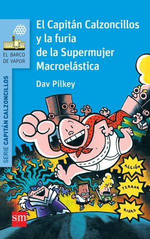 CAPITAN CALZONCILLOS Y FURIA DE SUPERMUJER MACROEL Nº5