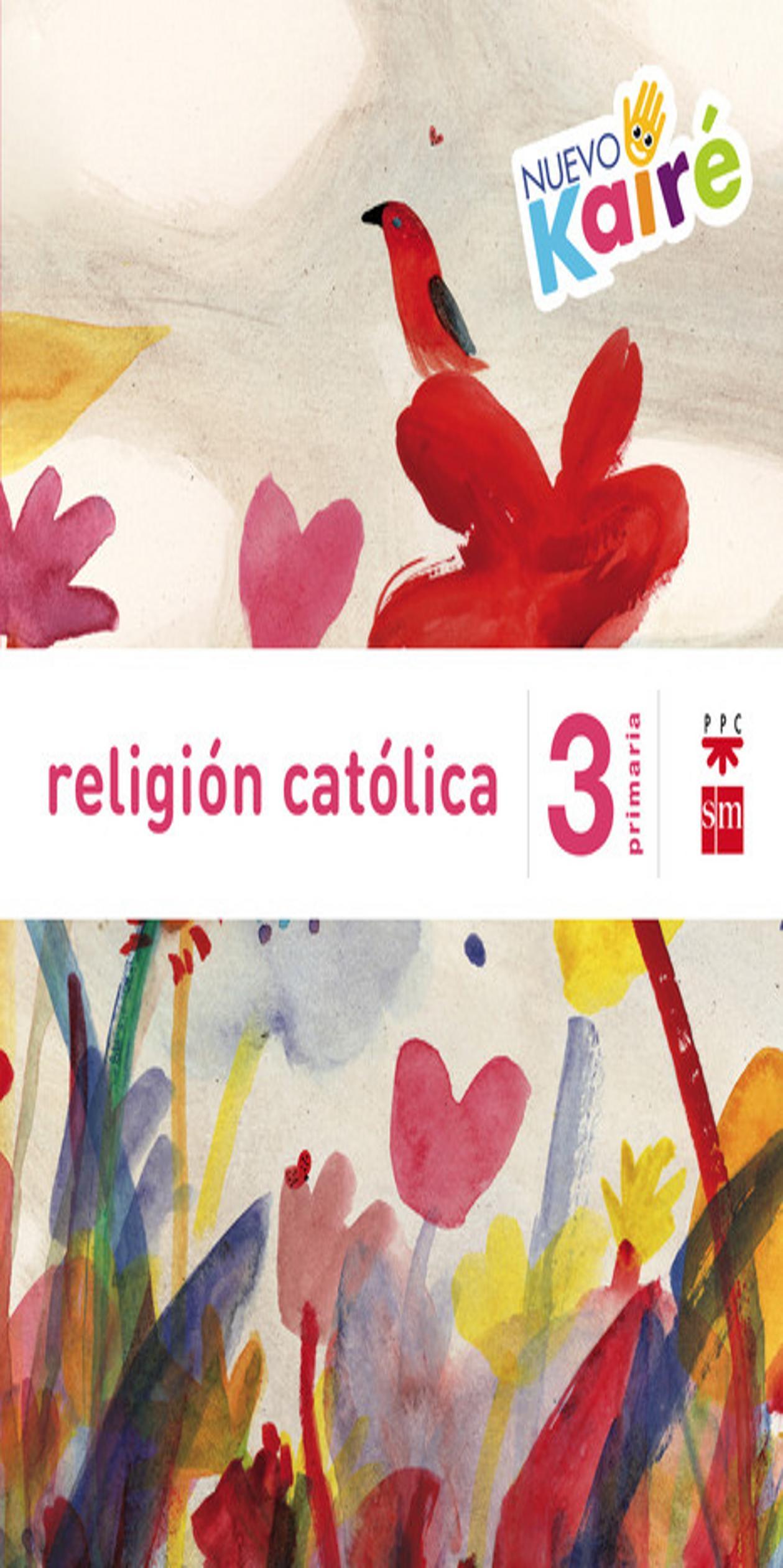 RELIGIÓN 3º PRIM NUEVO KAIRÉ - Proyecto Savia