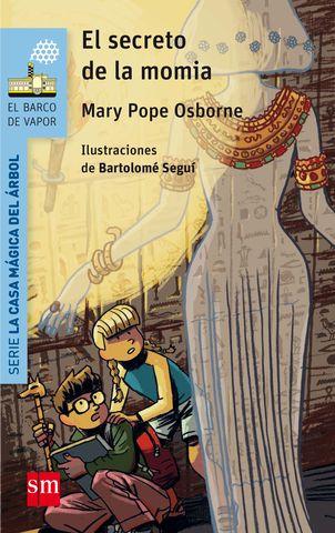 SECRETO DE LA MOMIA , EL nº3 serie la casa magica del arbol