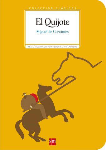 DON QUIJOTE DE LA MANCHA ( clasicos adpatados )