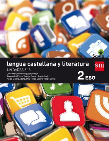 LENGUA CASTELLANA  Y LITERATURA 2 ESO . PROYECTO SAVIA  (Trimestres)
