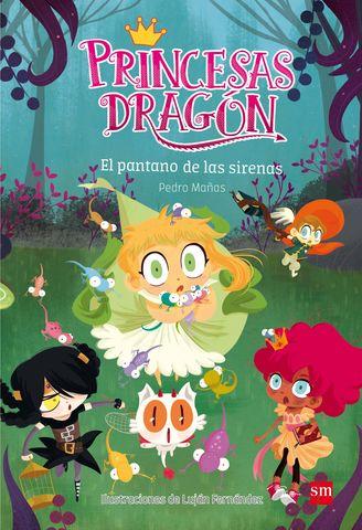 PANTANO DE LAS SIRENAS, EL princesas dragon nº 2