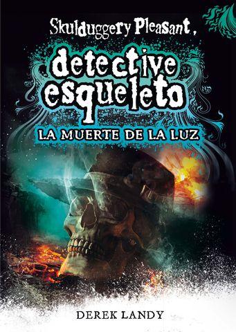 DESQ. 9 DETECTIVE ESQUELETO:LA MUERTE DE
